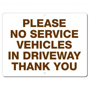 SIGNS ALUMINUM NO SERVICE VEHICLES